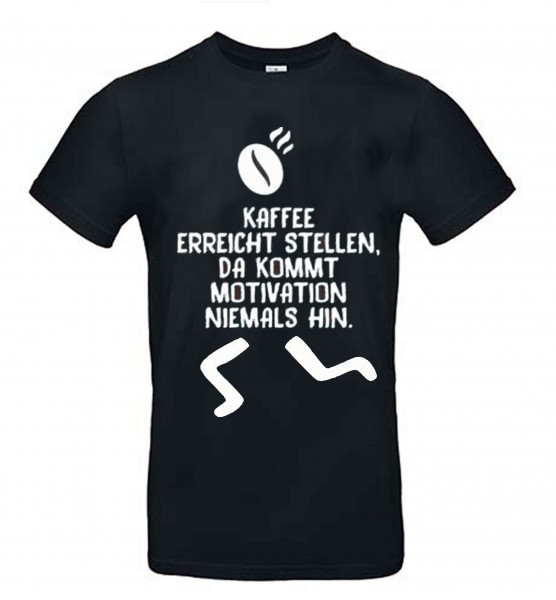 T-Shirt Schwarz Motivation Shirt